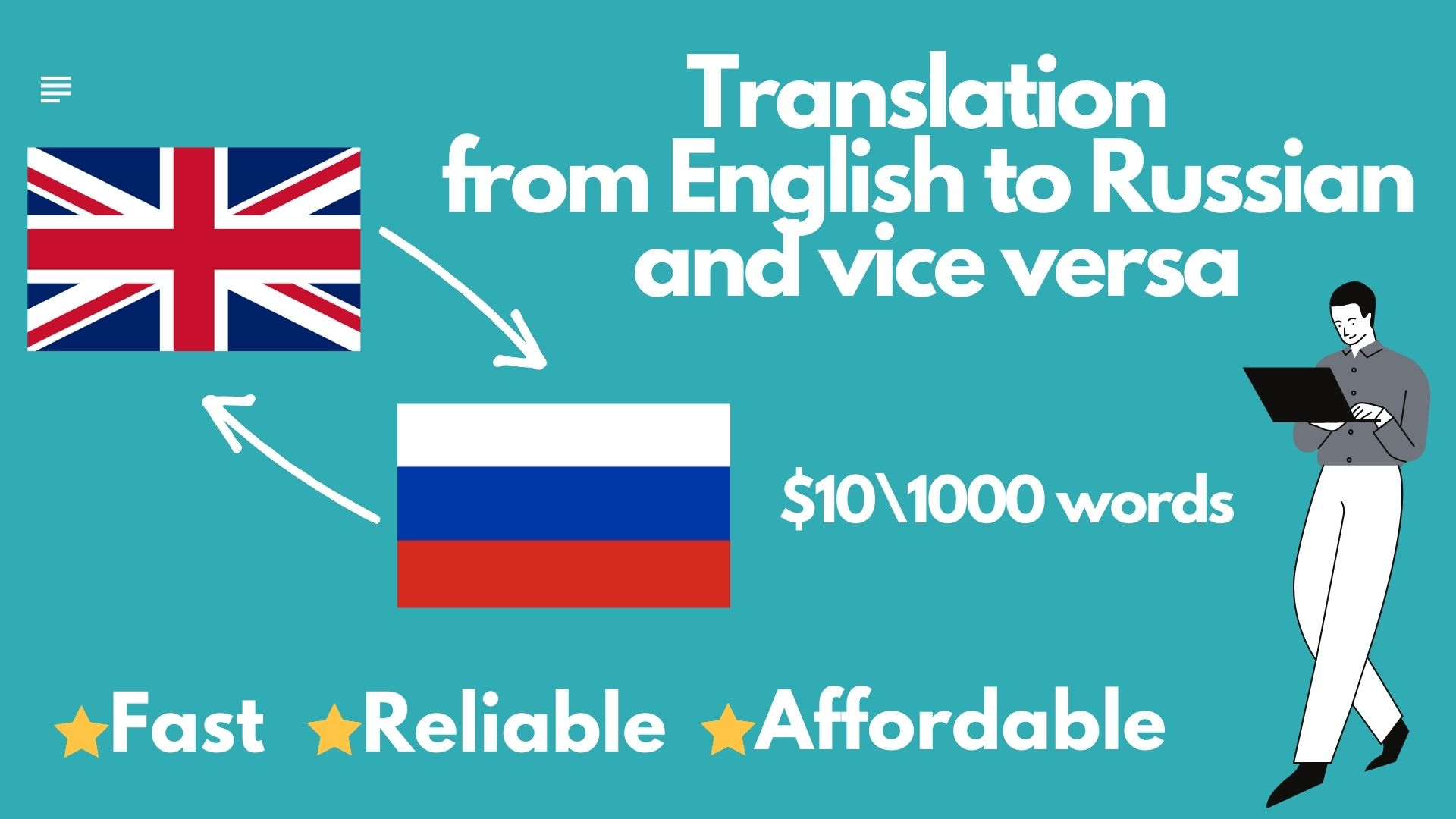 I provide the translation services from English to Russian and vice versa.
