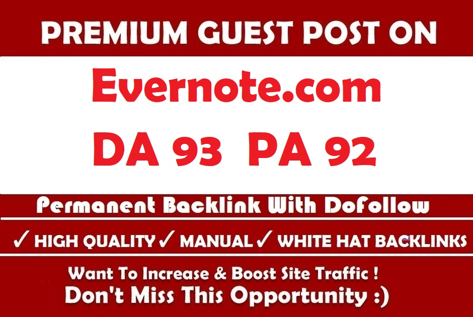 Write And Publish High DA 93 Unique Evernote Guest Post