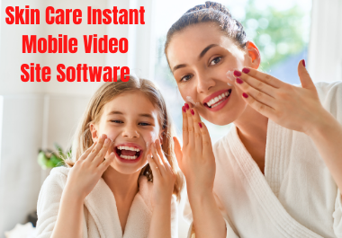Skin Care Instant Mobile Video Site Software