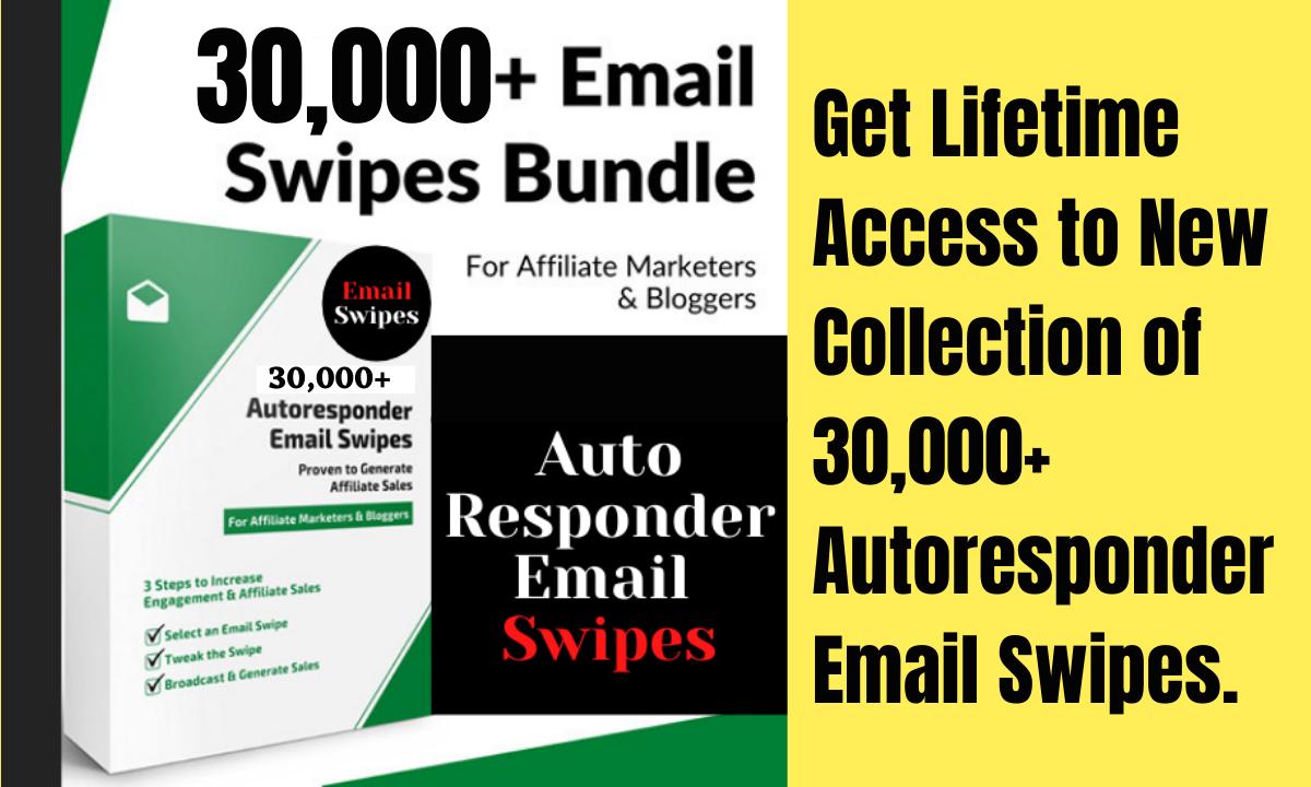 I will provide 30000 plus autoresponder email swipes bundle