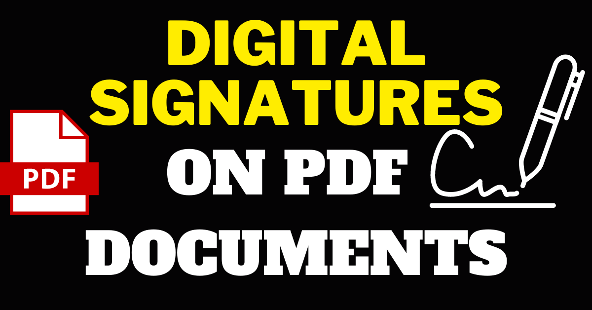 I Will Add Your Digital Signatures On PDF Documents