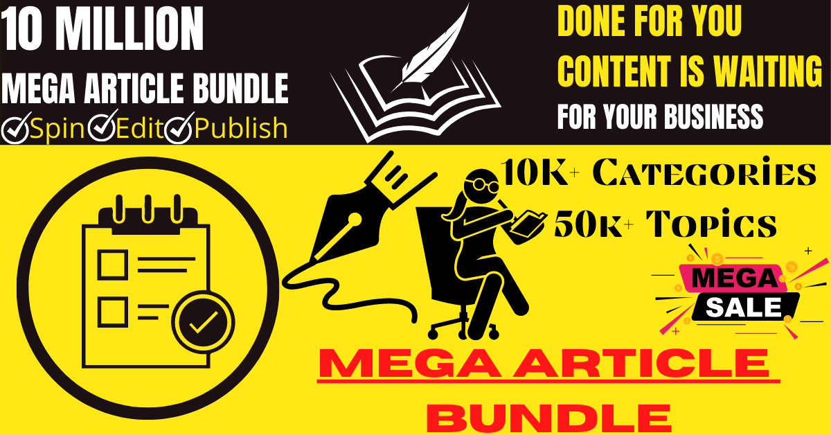 10 MILLION MEGA ARTICLE BUNDLE The Largest Collection of Articles in ONE BUNDLE