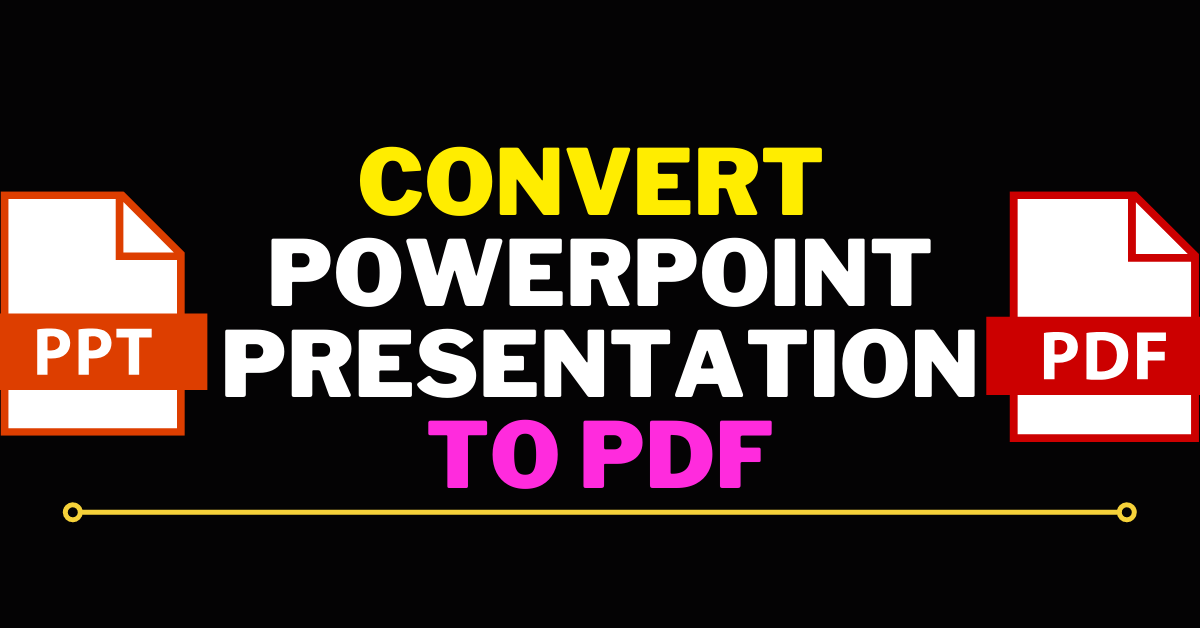 I Will Convert Powerpoint Presentation To PDF