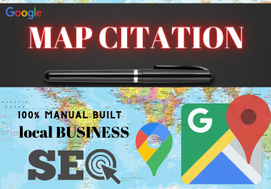 Create Manually 150 Google Map citation Rank your business locally quickly