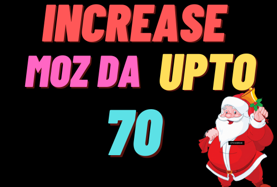 I will increase moz da upto 50 to 70 with high authority backlinks