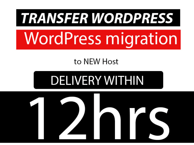 I will Migrate,  Transfer WordPress 12 hrs. delivery