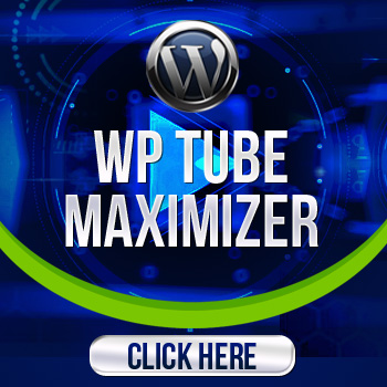 WP TUBE MAXIMIZER pulgin Google Ranking software Systems