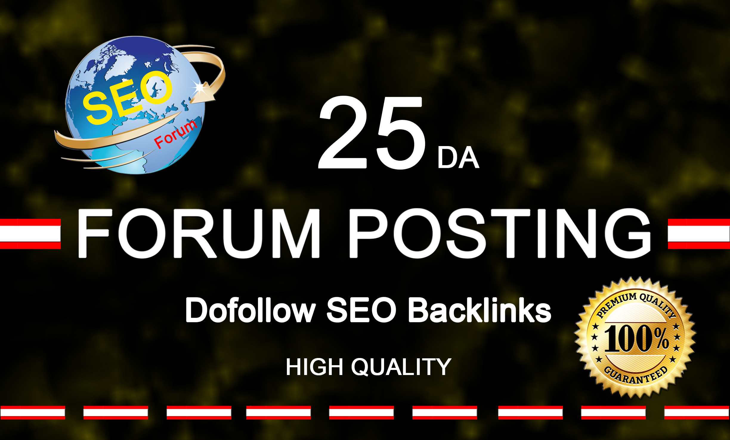 I will do 25da forum posting manauly on worldwide forums