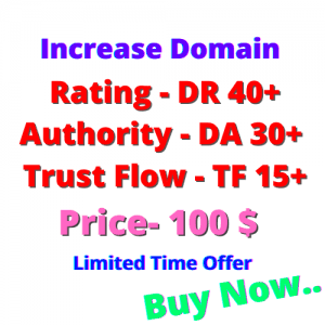 we will increase Domain Rating and Domain Authority DR/DA 0 To 40+ quick in only 5 days