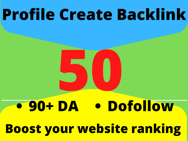 Dofollow 90+DA 50 Perfectly Profile Create Backlinks