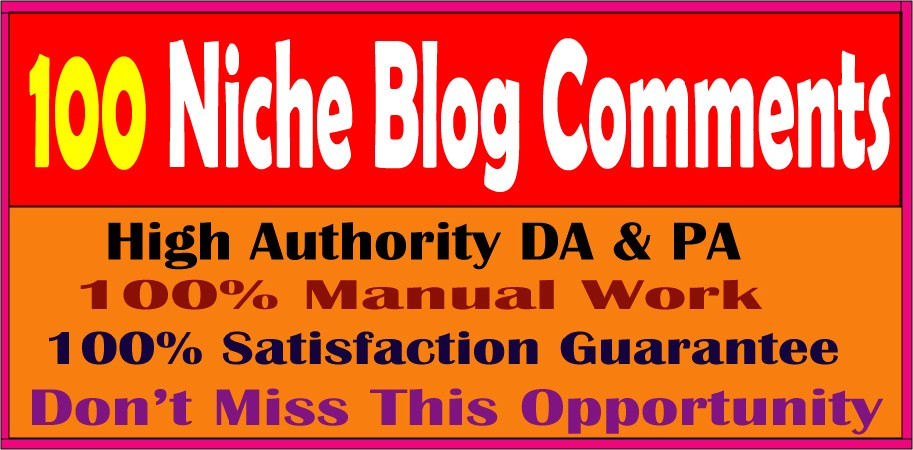 I will create 100 niche relevent blog comments High quality DA & PA