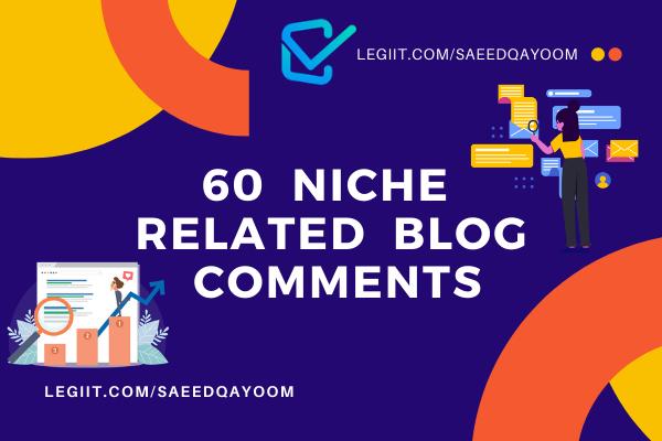 Creat 60 DA /PA Niche Manually relevant Blogcoment