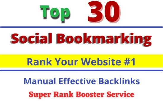 Top 30 social bookmarking on high PR backlink will be Done