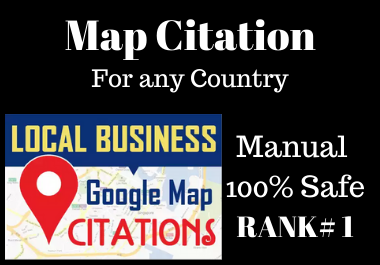 200 Manual Google Map Citations on Google Maps must rank your website in local seo
