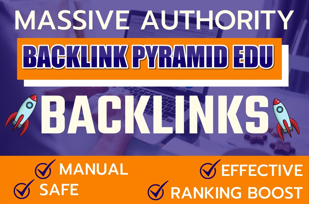 Rank On GOOGLE by massive authority EDU Backlink PYRAMID NEW METHOD
