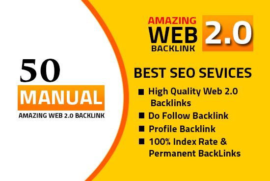 I will do 50 High DA PA web2.0 high Quality permanent DOFOLLOW Backlinks