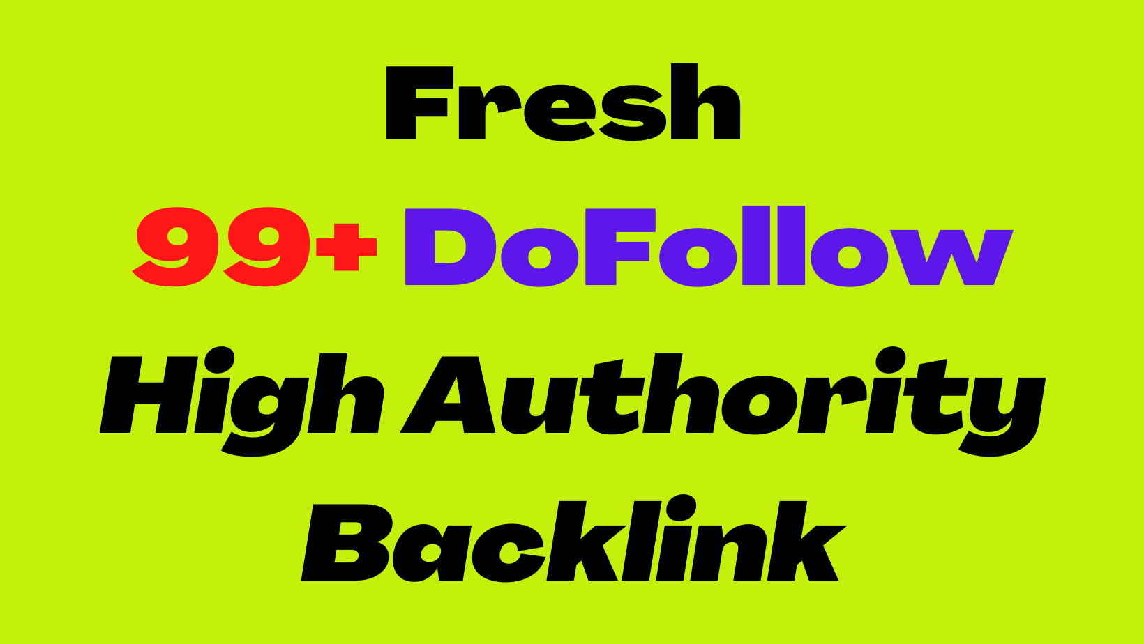 Fresh 99+ DoFollow High Authority Backlink with free Google index services