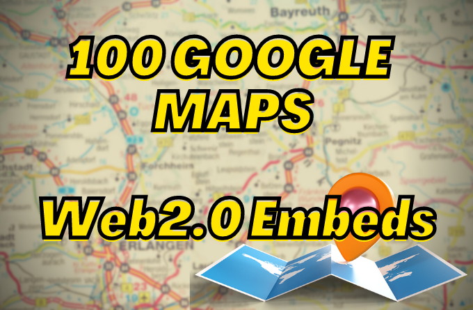I will Embed your Google Map in 100 Web2 High DA Blogs Sites