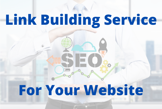 Guaranteed Link Building Service for Your Website Ranking On Google First Page