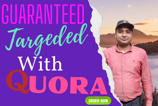 Guaranteed target traffic offer with 20 Quora answers.