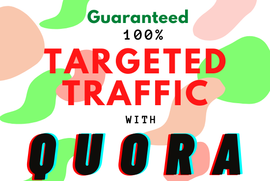 Guaranteed 100 target traffic with Quora 30 blank answers.