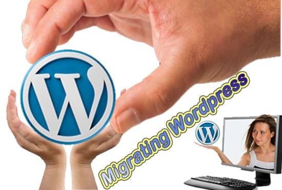 I will move wordpress site,  wordpress migration 1hour