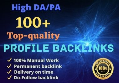 I will do 100 high da profile backlinks manually for SEO ranking