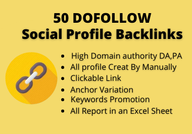 High Quality 50 Dofollow Social Profile Backlinks build 2021