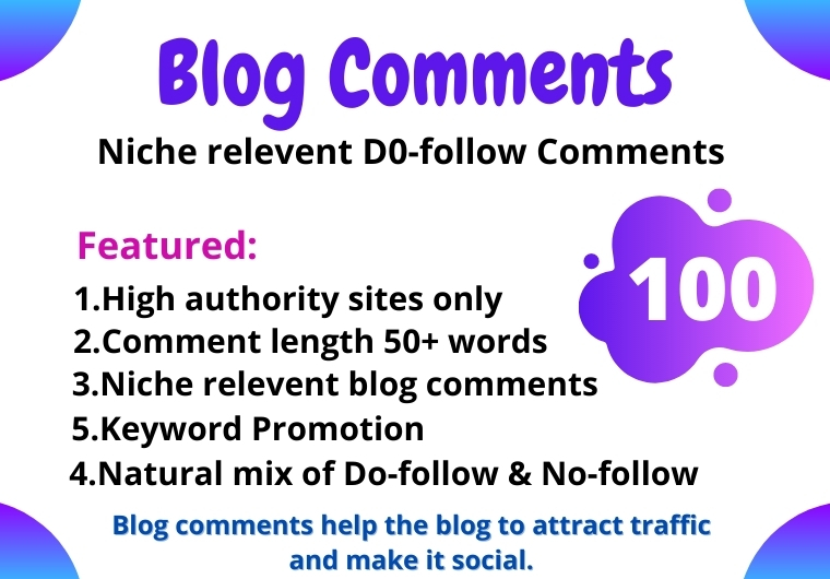 100 High Authority Niche Relevent Blog Comments manually