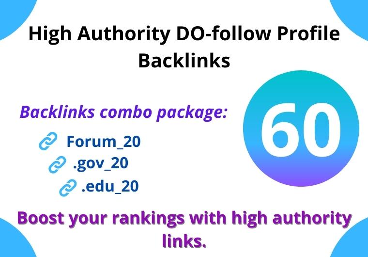 High Authority 60 Do-Follow Forum, .Gov, .Edu Backlinks creation manually
