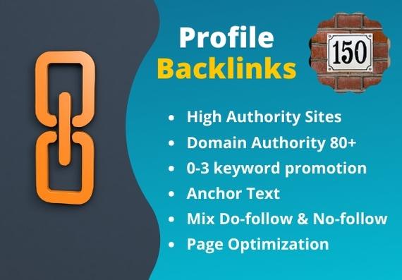 150 High Authority mix Do-follow Profile Backlinks manually