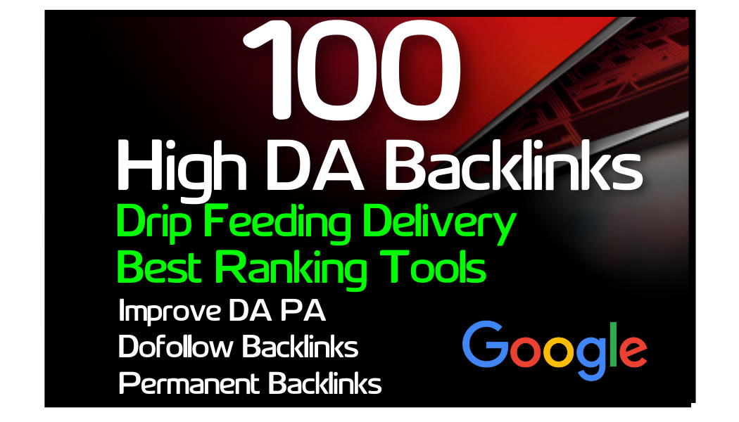 I will make 100 high quality high da seo dofollow backlinks linkbuilding