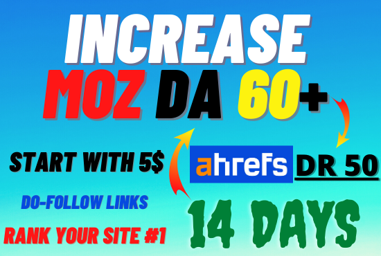 I will increase domain authority moz da 50 domain rating ahrefs dr 50