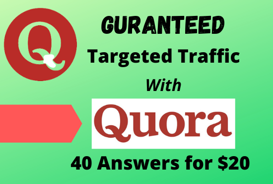 Bring Targeted Traffic 40 HQ Quora Answers