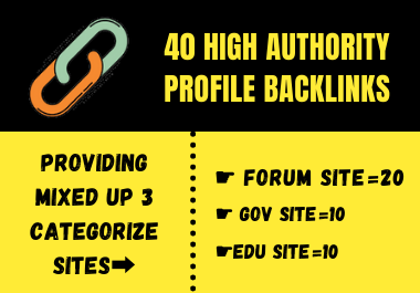 Create 40 High Authority Forum,  Gov & Edu Mixed Profile Backlinks