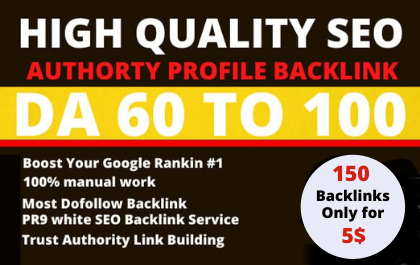 I will do 150 high domain authority SEO profile backlinks