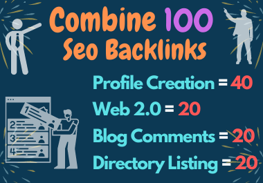 Mixed 100 SEO Backlinks-Web2.0,  Directory Listing,  Blog Comments & Profile Backlinks Create Manually