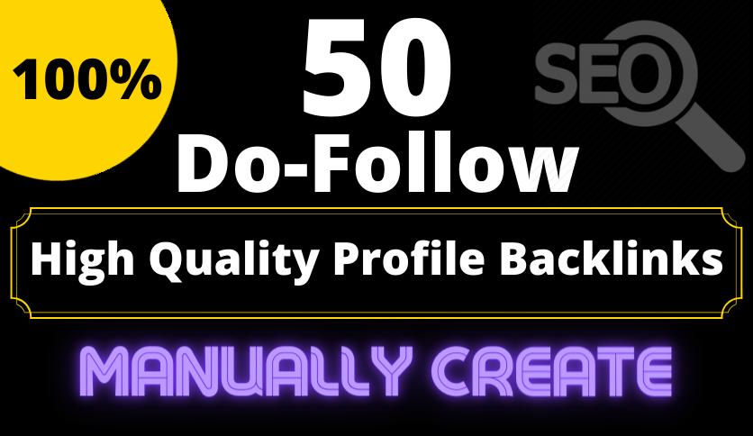 Manually Create HQ 50 DoFollow Profile Backlinks