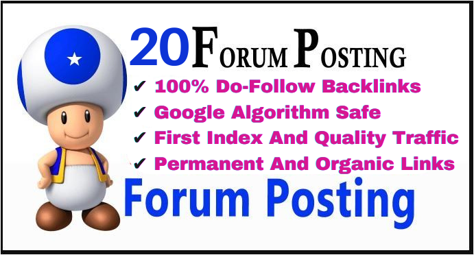 20 Do Follow HQ Manually Create Forum Posting Backlinks