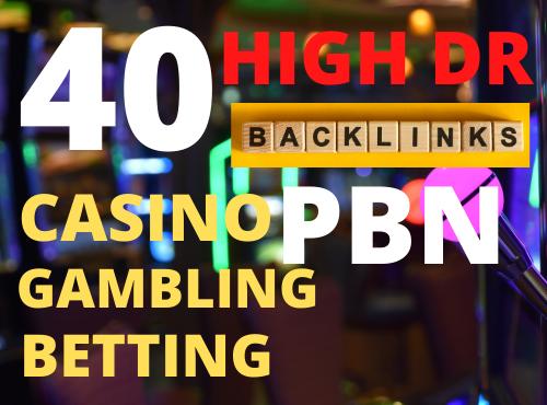 40 high dr pbn backlinks for casino poker gambling ranking fast