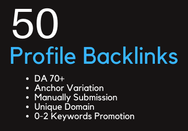 Manually create high quality 50 Profile Backlinks for your site