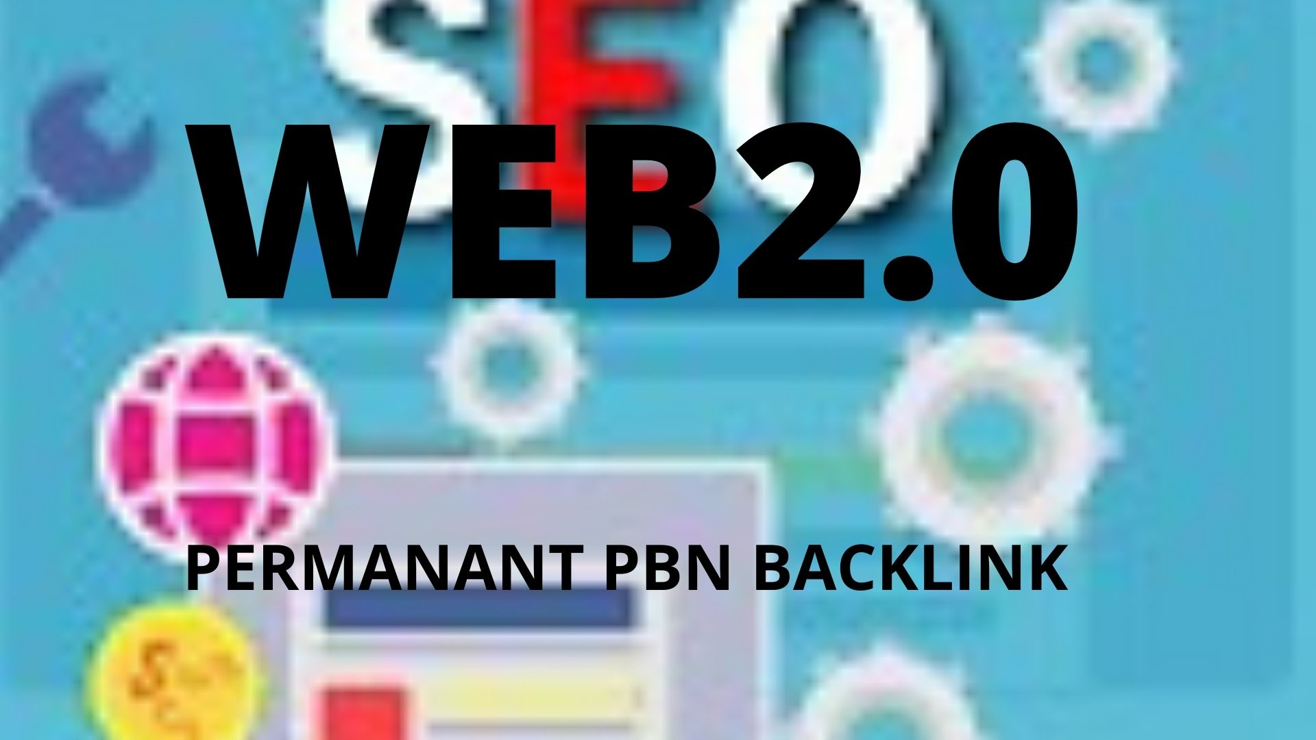 get 10+ pbn backlink WEB2.O with 50+DA 50+PA on your website