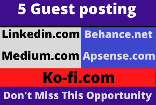 Publish 5 Guest Post on Linkedin,  Medium,  Behance,  Apsense,  Ko-fi With High Quality Backlink