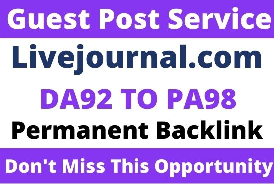 DA92+ Write and Publish Guest Post on Livejournal. com