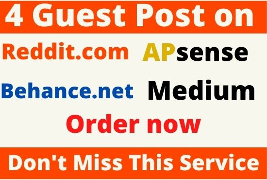 DA90+ Write and Publish 4 Guest Post on Medium, Behance, Reddit, Apsense