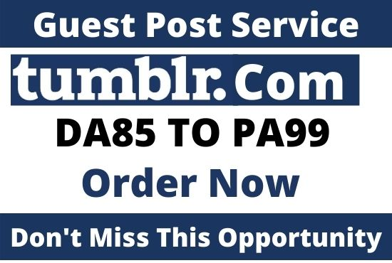 Write and Publish guest post on Tumblr.com with Do-Follow Backlink