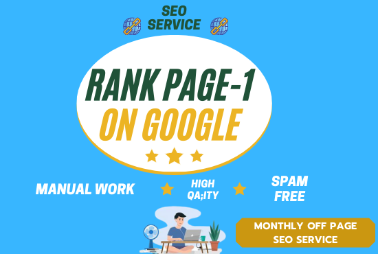 I will do google top ranking monthly off page SEO service for any website
