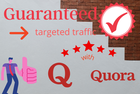 Guaranteed targeted traffic with 35 Quora answer