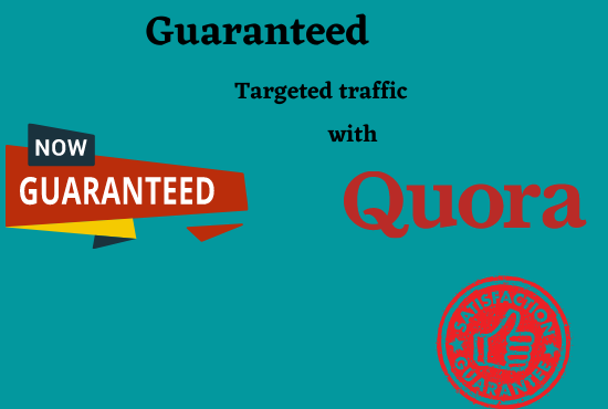 Guaranteed targeted traffic with 20 Quora answer