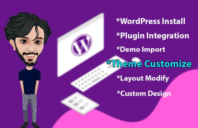 I will install WordPress and customize WordPress website